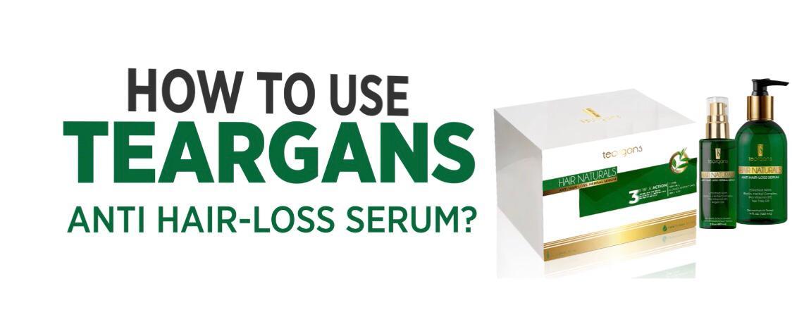 How to use teargans anti hair-loss serum